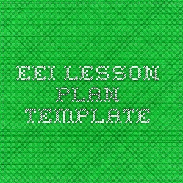 Eei Lesson Plan Template Word Pin On Eei