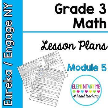 Eureka Math Lesson Plan Template Engage Ny Module 5 Lesson Plans Grade 3