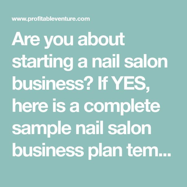 Nail Salon Business Plan Template are You About Starting A Nail Salon Business if Yes Here