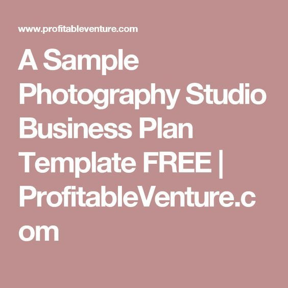 Photography Business Plan Template A Sample Graphy Studio Business Plan Template Free