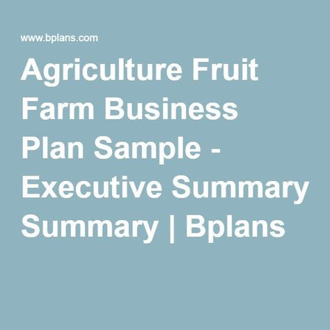Small Farm Business Plan Template Agriculture Fruit Farm Business Plan Sample Executive