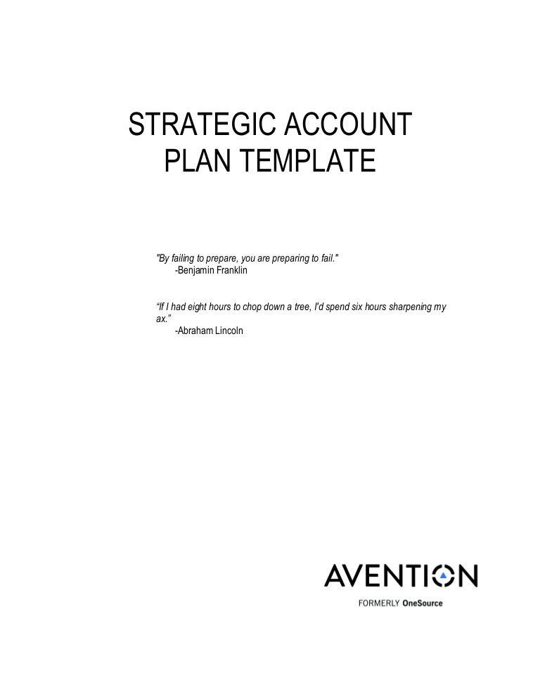 Strategic Account Plan Template the Strategic Account Plan is Designed to Help the Account