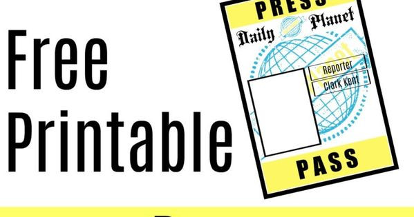 Daily Planet Press Badge Template Free Printable Press Pass for Lois Lane and Clark Kent