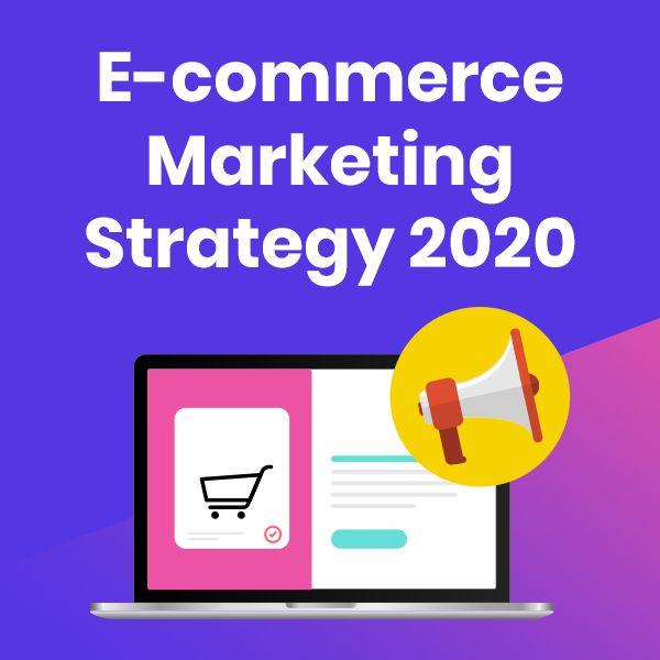 Ecommerce Marketing Plan Template E Merce Marketing Strategy 2020 In 2020