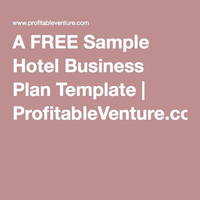 Hotel Business Plan Template A Free Sample Hotel Business Plan Template